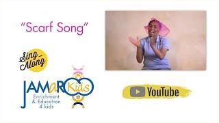 Scarf Song : Kids Educational Song : JAMaROO Kids