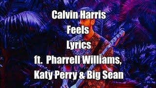download lagu Feels - Calvin Harris Feat. Pharrell Williams, Katy Perry gratis