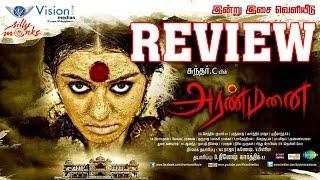 Aranmanai Review - Sundar C, Hansika Motwani, Lakshmi Rai, Andrea Jeremiah