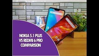 Nokia 5.1 Plus vs Redmi 6 Pro Detailed Comparison