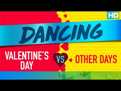 Dancing On Valentine's Day Vs. Other Days