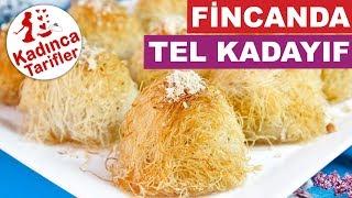 Kadayıf Tatlısı Nasıl Yapılır | Fincanda Tel Kadayıf Tarifi | Şerbetli Tatlılar | Kadınca Tarifler