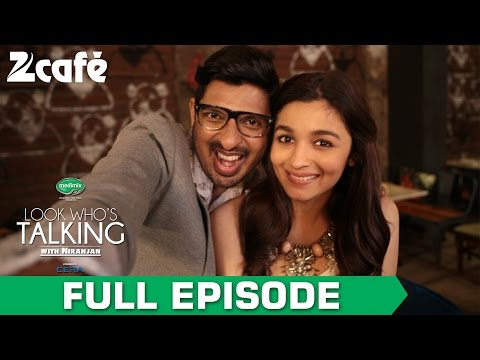 Look Who's Talking with Niranjan Iyengar - Alia Bhatt - Full Episode - Zee Cafe