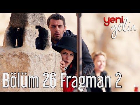 Yeni Gelin 26. Bölüm 2. Fragman