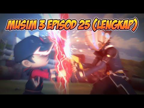 BoBoiBoy Musim 3 Episod 25: Antara Kawan & Lawan (LENGKAP)