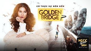Có thực sự nên đến Golden Bridge - Cầu vàng Bà Nà?