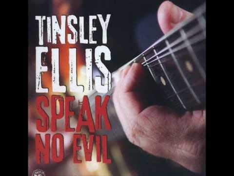 Tinsley Ellis - Speak no Evil