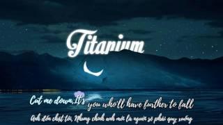 Download Lagu TITANIUM - David Guetta ft Sia | Lyrics + Vietsub Gratis STAFABAND