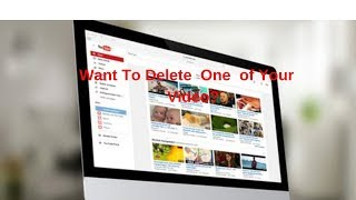 How to delete a Youtube Video Fast and Easy