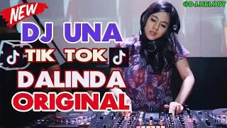 DJ DALINDA TIK TOK ORIGINAL 2019 SPESIAL DJ UNA (DUGEM SLOW REMIX PALING ENAK SEDUNIA)
