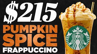 $215 Starbucks Pumpkin Spice Frappuccino Taste Test | FANCY FAST FOOD
