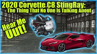 2020 Corvette C8 StingRay: The Thing That No One Is Talking About