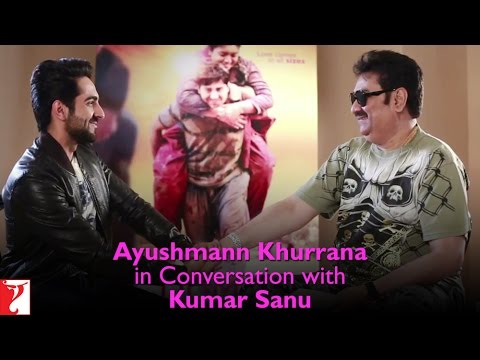 Ayushmann Khurrana In Conversation With Kumar Sanu - Dum Laga Ke Haisha video