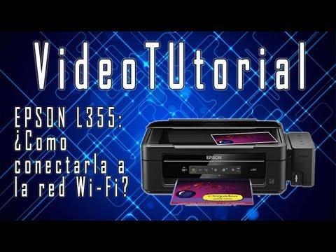 VideoTUtorial - EPSON L355: ¿Como conectarla a la red Wi-Fi?