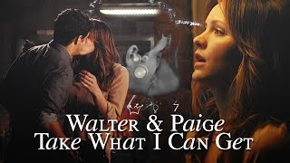Walter & Paige || Take What I Can Get
