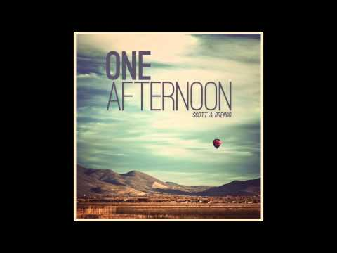Scott & Brendo | One Afternoon (feat. Scott Vance)