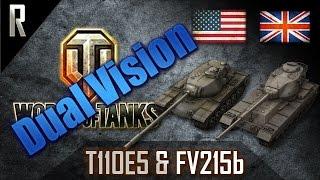 ► World of Tanks: Dual Vision: T110E5 & FV215b [7 kills, 13159 dmg]