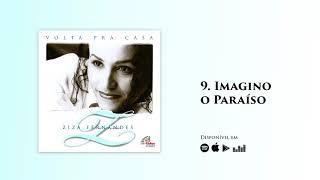 Ziza Fernandes - Imagino o Paraíso | CD Volta Pra Casa (Official)