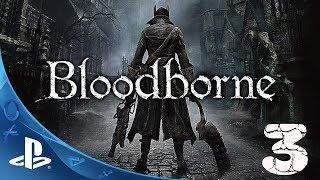 Bloodborne прохождение #3►Слонокрыс