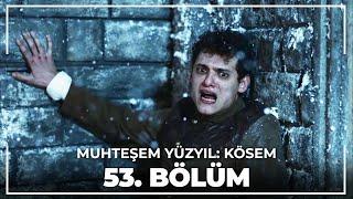 Muhteşem Yüzyıl Kösem - Yeni Sezon 23.Bölüm (53.Bölüm)