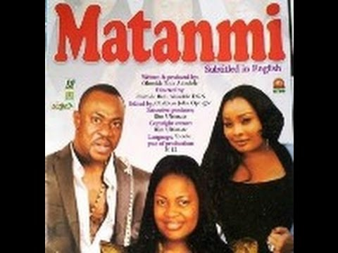 Matanmi Nollywood Movie 2012