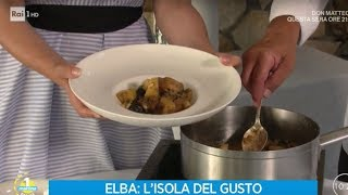 Elba: l'isola del gusto - Unomattina Estate 18/07/2019