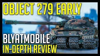 ► Object 279 (E) Gameplay and In-Depth Review - World of Tanks Object 279 Early