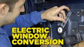 Electric Window Conversion