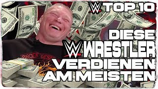 Top 10: Diese WWE-Wrestler verdienen am meisten! (DEUTSCH/GERMAN)