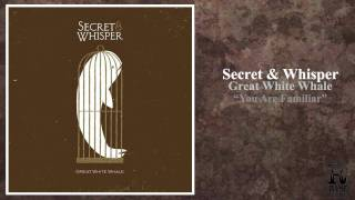Watch Secret  Whisper You Are Familiar video