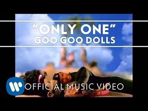 Goo Goo Dolls - Only One