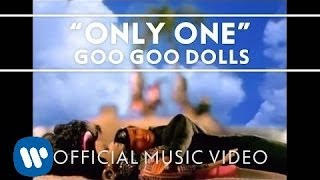 Watch Goo Goo Dolls Only One video