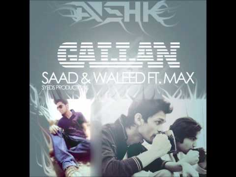 Gallan - Saad & Waleed Ft. Max Rasool (ASHK) | SYED PRODUCTION...