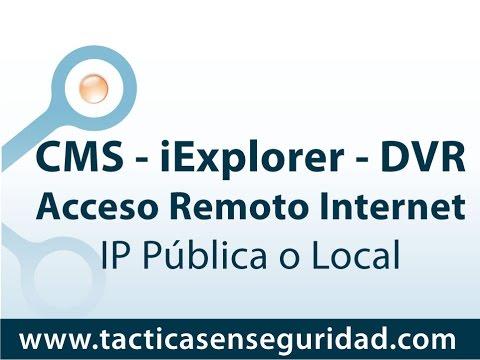 Capacitación Acceso Remoto NVR DVR Standalone H264 con IE y CMS   CCTV Colombia
