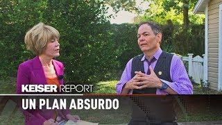 Un plan absurdo - Keiser Report en Español (E1151)