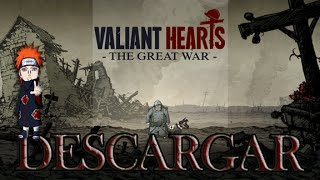 Descargar Valiant Hearts - Portable, Full En Español (Loquendo)