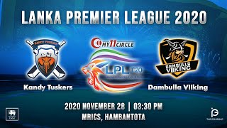 Match 3 - Kandy Tuskers vs Dambulla Viiking | LPL 2020