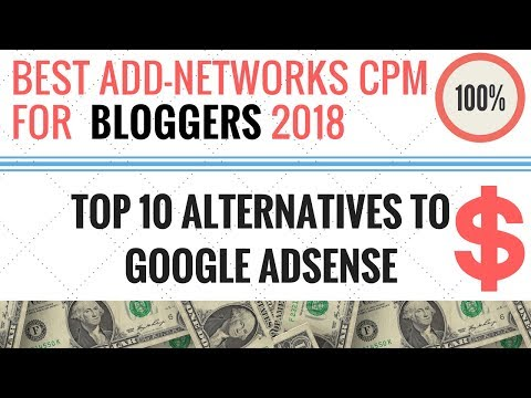 Highest Paying CPM Ad Network | Alternatives to Google AdSense 2018 | Top 10 Add Networks in India