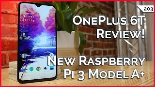 Use This Black Friday Tip Now! New Raspberry Pi 3 Model A+, OnePlus 6T: Great Phone, Two Big Flaws!