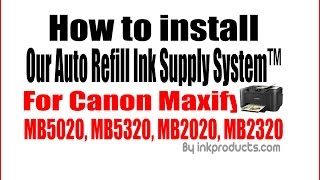 CIS-Continuous Ink Supply System For Canon Maxify MB5020, MB5320, MB2320, MB2020