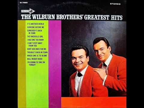 The Wilburn Brothers - Troubles Back In Town