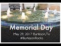 Memorial Day 2017 Burleson, Tx #BurlesonRocks #thetuckerlife