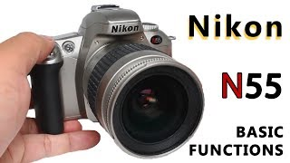How to Use Nikon N55 SLR Film Camera