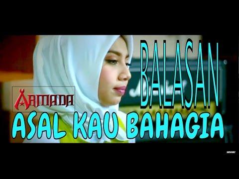 download lagu Balasan Asal Kau Bahagia Armada - Ku Yak gratis