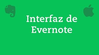 1. Introdución a la interfaz de Evernote para Mac