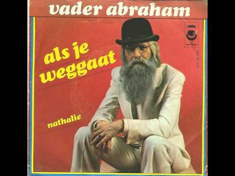Vader Abraham - Als Je Weggaat