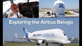 Exploring the Airbus Beluga