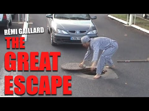 The Great Escape (Rémi GAILLARD)