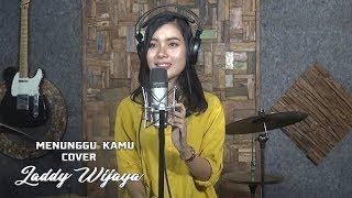Menunggu Kamu cover   by Laddy wijaya
