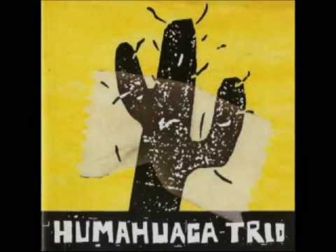 Humahuaca Trío (2005)  -disco entero-